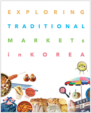 Explore Traditional Markets In Korea